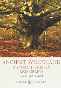 Ancient Woodland, History, Industry and Crafts